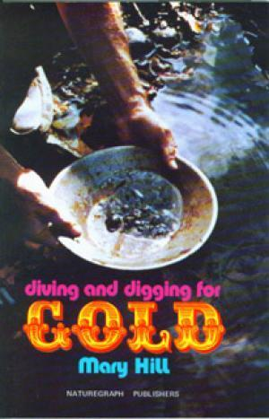 Diving and Digging For Gold