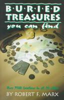 Buried Treasure: You Can Find  by Sir Robert F. Marx