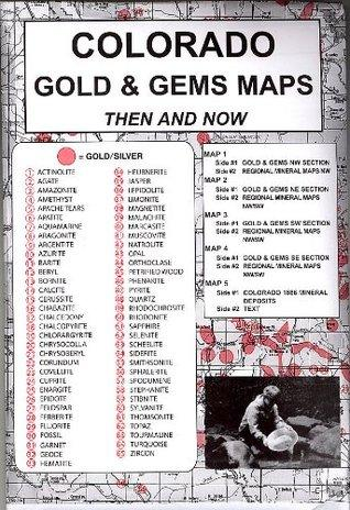 Colorado Gold and Gems Map: Then & Now