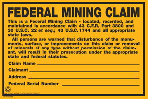 Federal Mining Claim Sign