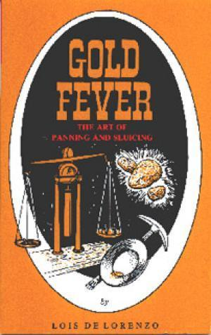 Gold Fever - The Art of Panning and Sluicing