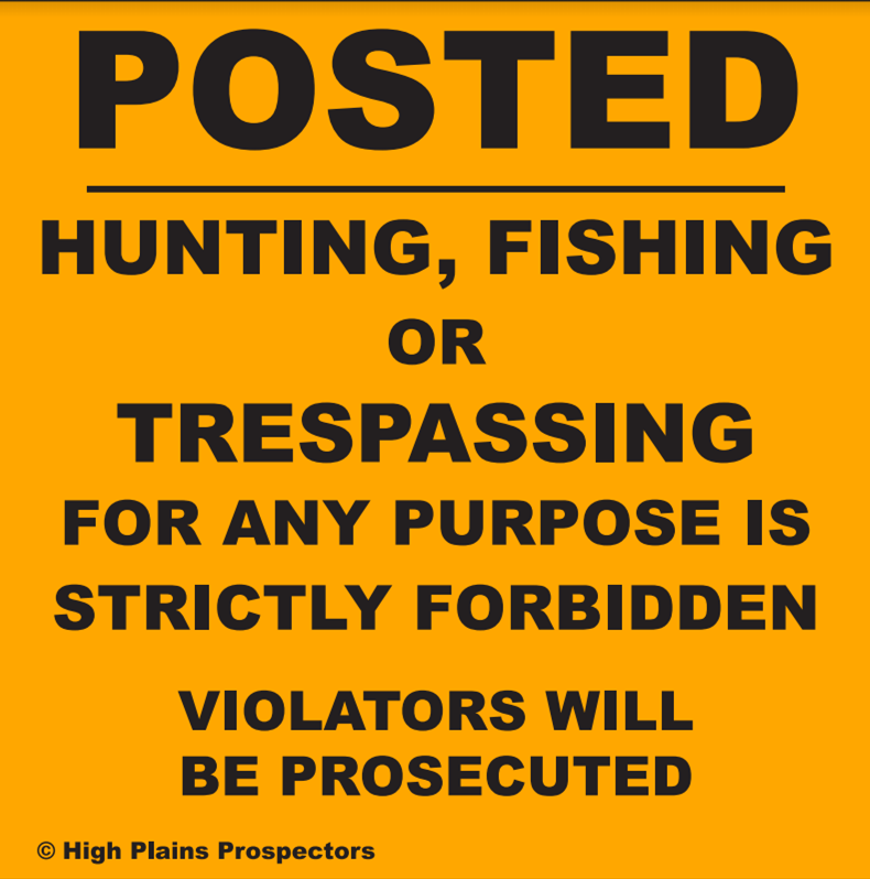 Posted - No Trespassing, Hunting or Fishing Corner/Post Marker