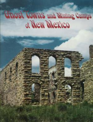 Ghost Towns and Mining Camps of New Mexico Accessories Jobe