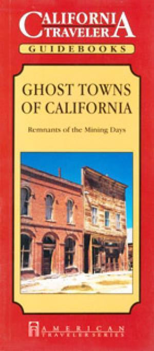 Ghost Towns of California