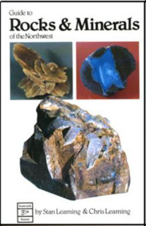 Guide to Rocks And Minerals Of The Northwest Accessories Jobe