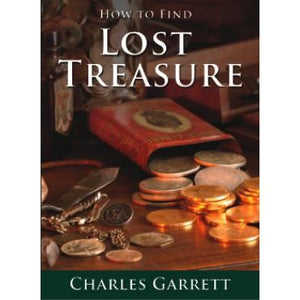 How to Find Lost Treasure by Charles Garrett Accessories Garrett
