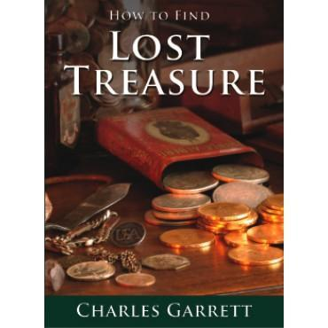 How to Find  Lost Treasure by  Charles Garrett