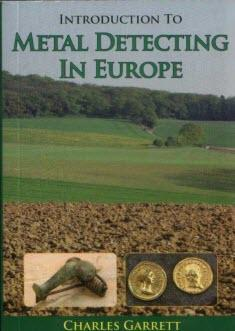 Introduction To Metal Detecting In Europe by Charles Garrett Accessories Garrett