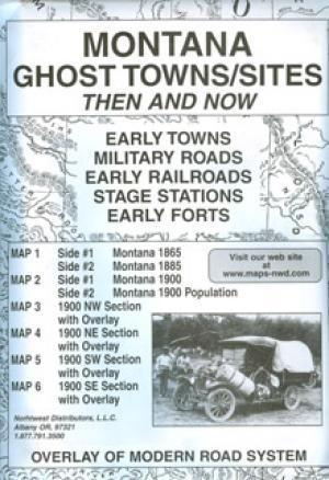 Montana Ghost Town Sites Then & Now