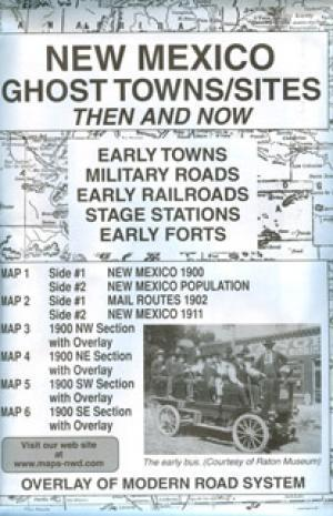 New Mexico Ghost Town Sites Then and Now