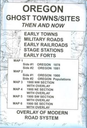 Oregon Ghost Town Sites Then and Now