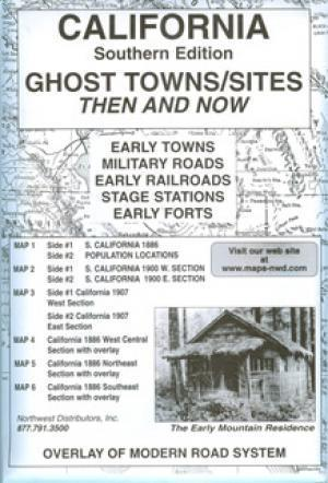 Southern California Ghost Town Sites Then and Now