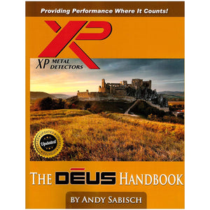 The XP Deus Metal Detector Hand Book by Andy Sabisch Accessories,Kilns, Smelting, & Assaying GPK
