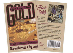 You Can Find GOLD with a Metal Detector By Charles Garrett Accessories Garrett