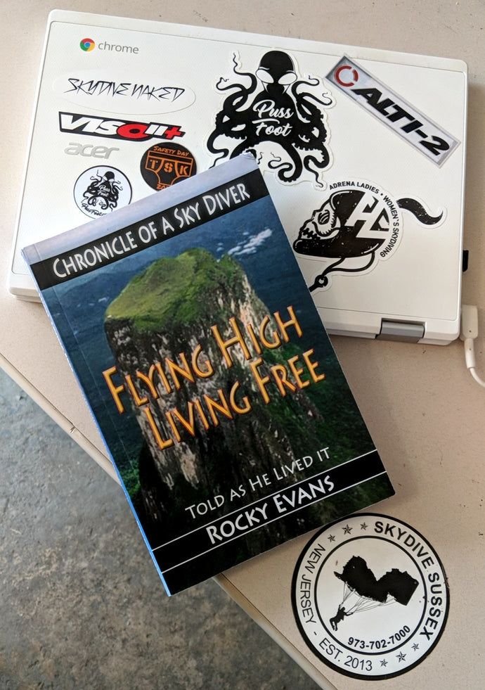 Book Alert - Flying High Living Free - As he lived it by Rocky Evans