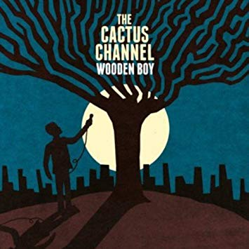 The Cactus Channel - Wooden Boy (CD) - Urban Vinyl | Records, Headphones, and more.