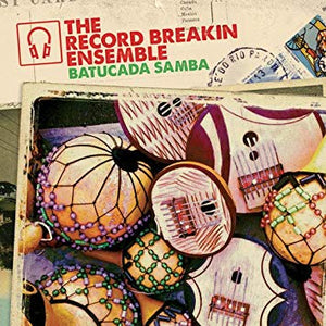 Record Breakin' Ensemble - Batucada (Osage Remix) b/w Pela (Sol Power All-Stars Remix) (7'')