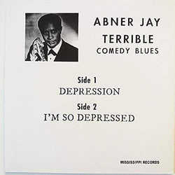 Abner Jay - Depression / I'm So Depressed [7''] - Urban Vinyl Records