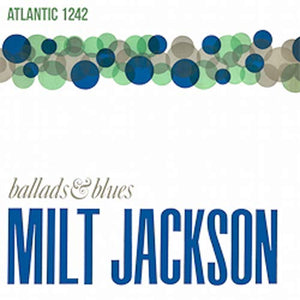 Milt Jackson - Ballads & Blues [LP]