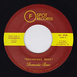 Domestic Bear - Universal Root b/w Topher Nights (7'')
