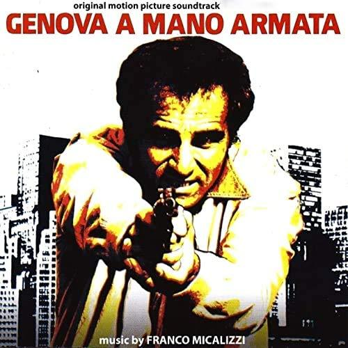Franco Micalizzi - Genova A Mano Armata (Soundtrack) [LP] - Urban Vinyl | Records, Headphones, and more.