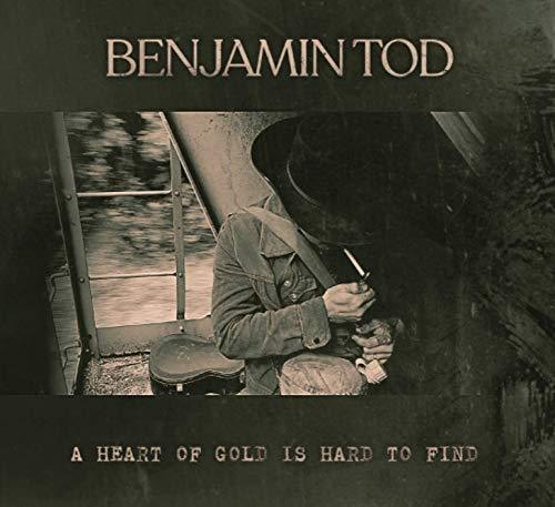 Benjamin Tod - A Heart Of Gold Is Hard To Find [CD] (digipack) - Urban Vinyl | Records, Headphones, and more.