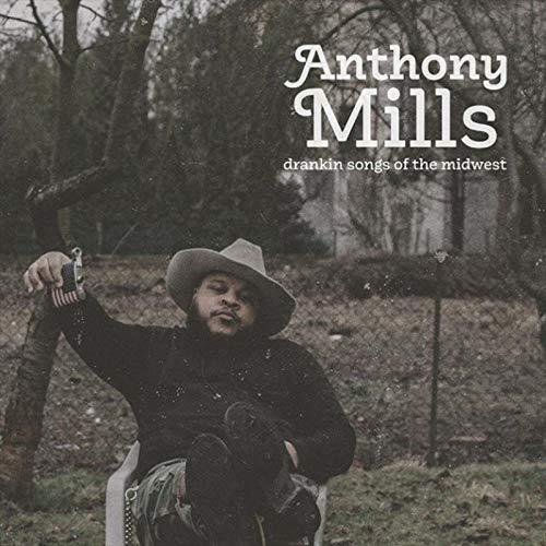 Anthony Mills - drankin songs of the midwest [LP] (Transparent Red 180 Gram Vinyl, numbered/limited to 200)
