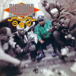 Diamond & The Psychotic Neurotics - Stunts, Blunts & Hip Hop [2LP] ( (180 Gram Audiophile Vinyl, hard-to-find classic hip hop album, originally only out on promo, now finally available again, import) - Urban Vinyl Records