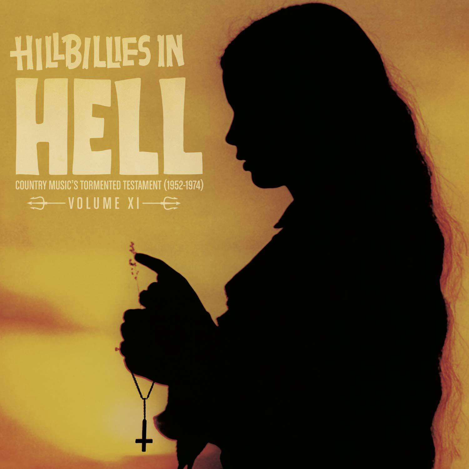 Various Artists - Hillbillies In Hell: Volume XI [LP] (RANDOM Colored OR Black Vinyl, exclusive scholarly liner notes by Alvin Lucia, gatefold, limited)