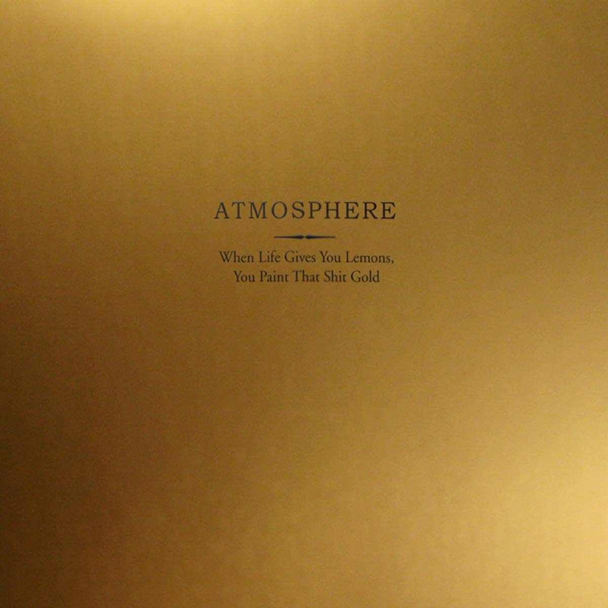 Atmosphere - When Life Gives You Lemons, You Paint That Shit Gold [2LP] (10th Anniversary, Gold Colored Vinyl, lemon-scented labels, metallic gold wide-spine jacket, 20-page lyric booklet, ) - Urban Vinyl | Records, Headphones, and more.