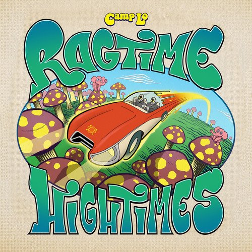 Camp Lo - Ragtime Hightimes (LP)