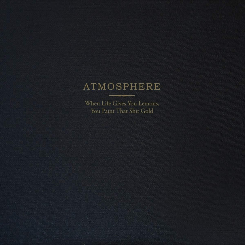 Atmosphere - When Life Gives You Lemons, You Paint That Shit Gold (Deluxe) [2LP] (10th Anniversary, Gold Colored Vinyl, lemon-scented labels, hard cover book, download, hand-numbered, limited to 3000) - Urban Vinyl Records