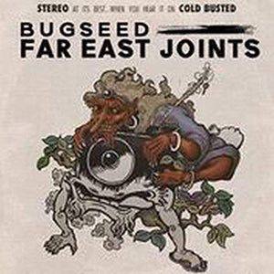 Bugseed - Far East Joints (CD)