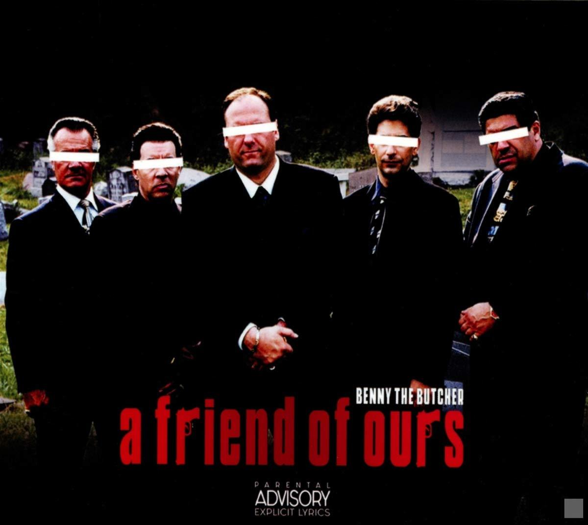 Benny The Butcher - A Friend Of Ours [CD] - Urban Vinyl | Records, Headphones, and more.