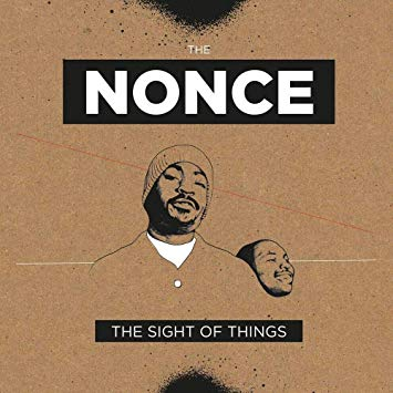 The Nonce - The Sight Of Things (Deluxe Edition 2XLP)