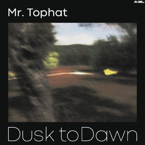 Mr. Tophat - Dusk To Dawn Pt. II [2LP] (import)