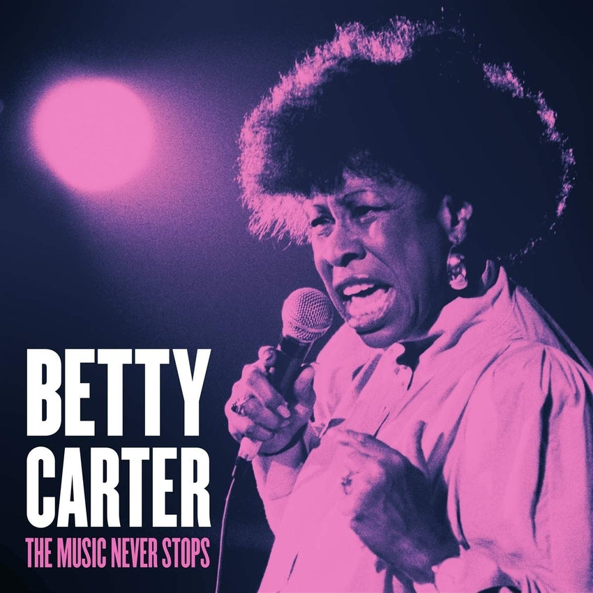 Betty Carter - The Music Never Stops [LP] - Urban Vinyl Records