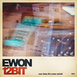 Ewon12bit - One Time For Your Mind [LP] - Urban Vinyl Records