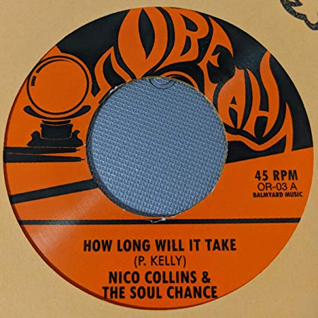 "The Soul Chance - How Long Will It Take b/w Gonna Leave (7"")"