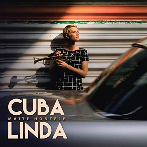 Maite Hontele - Cuba Linda [CD] - Urban Vinyl | Records, Headphones, and more.