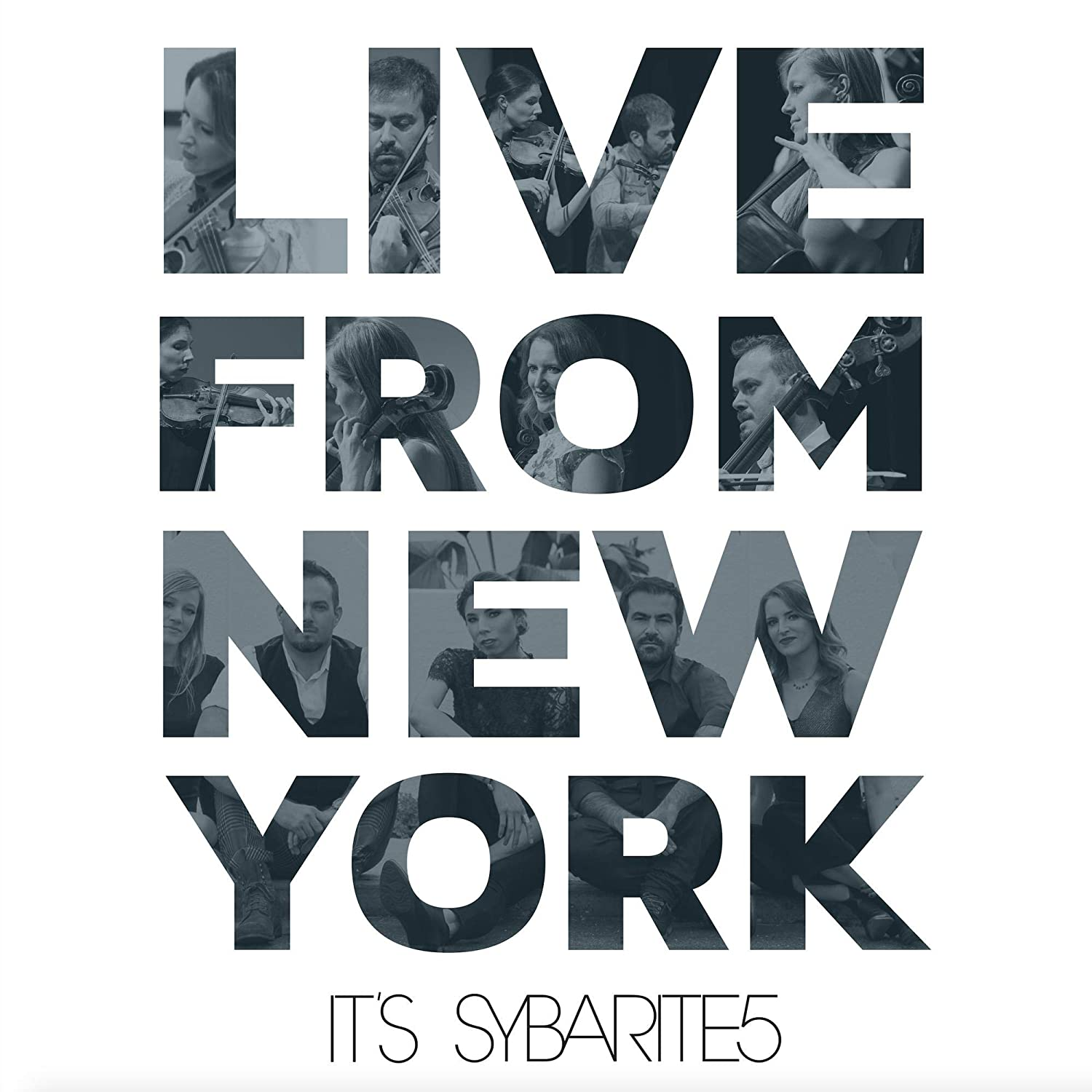 Sybarite5 - Live From New York, It's Sybarite5 [CD] - Urban Vinyl | Records, Headphones, and more.