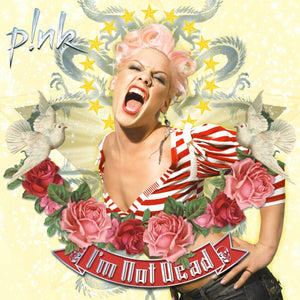 P!nk - I'm Not Dead [2LP] (reissue, import)