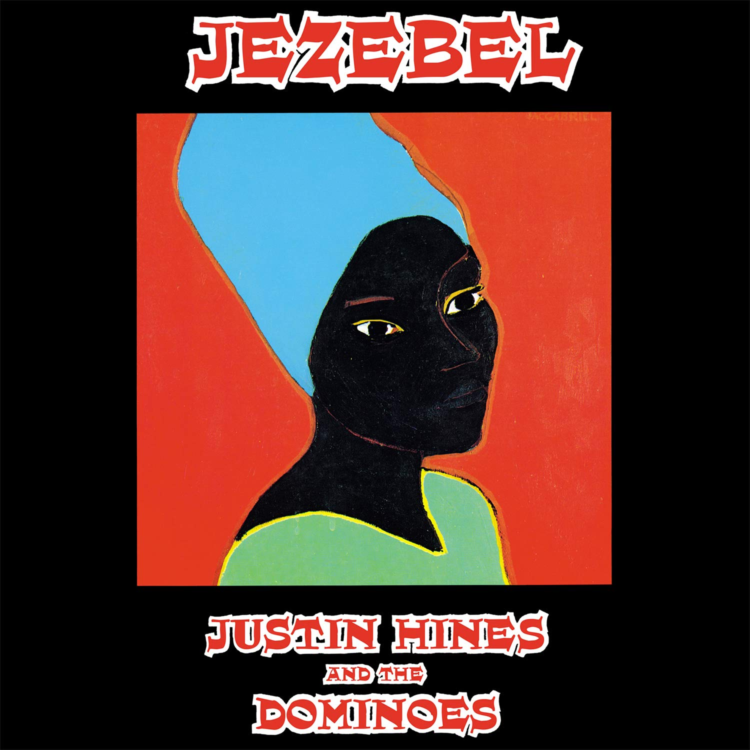 Justin Hines & The Dominoes - Jezebel [LP] (180 Gram Audiophile Vinyl, reggae series with selected reggae classics sticker on seal, import)