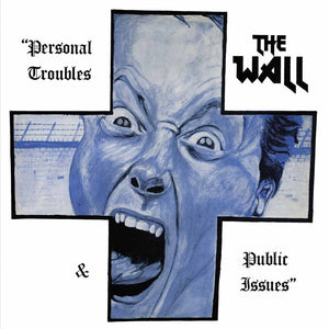 Wall, The - Personal Troubles & Personal Issues [LP]
