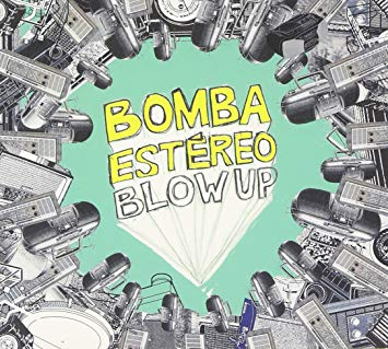 Bomba Estereo - Blow Up [LP] - Urban Vinyl | Records, Headphones, and more.