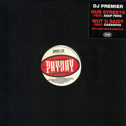 DJ Premier - Our Streets (feat. A$AP Ferg) b/w Wut U Said? (feat. Casanova) [12''] (limited) - Urban Vinyl Records