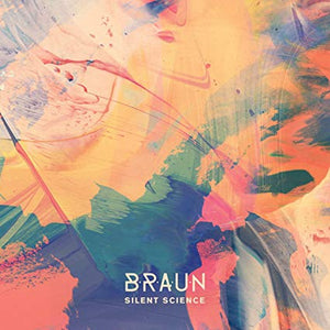 B•R•A•U•N - Silent Science (LP)