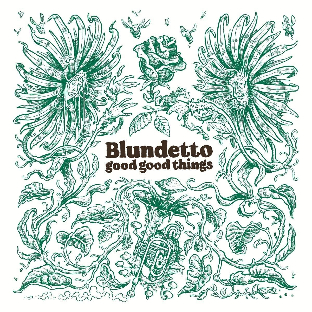 Blundetto - Good Good Things [2LP] (import) - Urban Vinyl | Records, Headphones, and more.