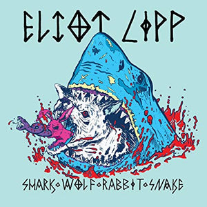 Eliot Lipp - Shark Wolf Rabbit Snake (LP)