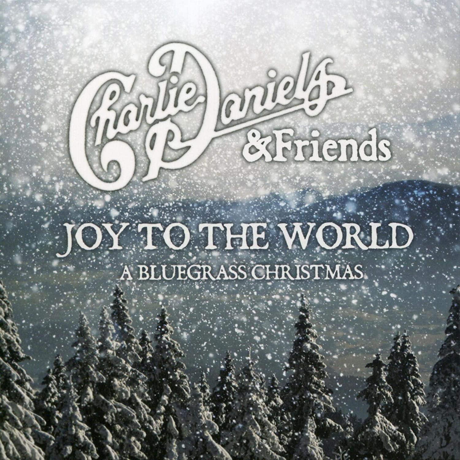 Charlie Daniels - Joy To The World: A Bluegrass Christmas [CD+DVD]
